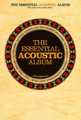 The Essential Acoustic Album Chord Songbook (Paperback)