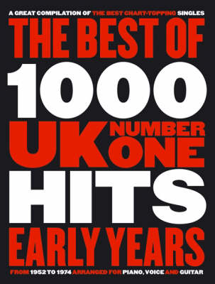 Best of 1000 UK No.1 Hits: Early Years (1952-1974) (Paperback)