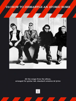 U2: How To Dismantle An Atomic Bomb TAB (Paperback)