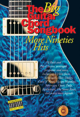 The Big Guitar Chord Songbook: More Nineties Hits (Paperback)
