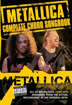 Metallica: Complete Chord Songbook - the Later Years (Paperback)