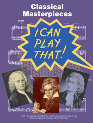 I Can Play That] Classical Masterpieces (Paperback)