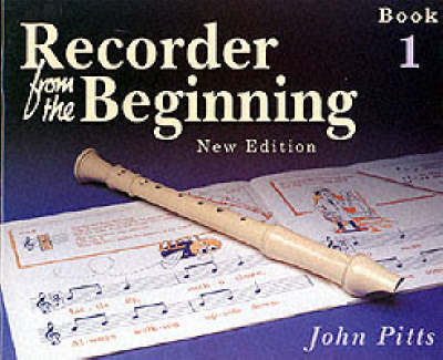 Recorder from the Beginning: Pupil's Bk. 1 (Paperback)