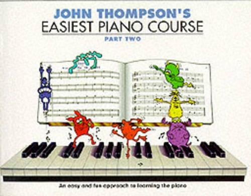 John Thompson's Easiest Piano Course 2: Revised Edition (Book)