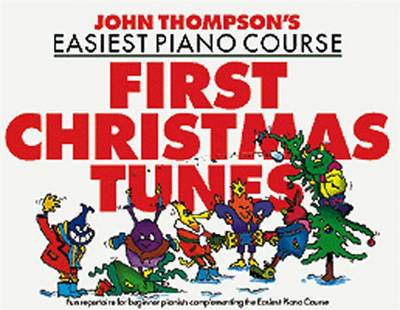 John Thompson's Easiest Piano Course: First Christmas Tunes (Paperback)