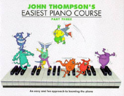 John Thompson's Easiest Piano Course: Part 3 - Revised Edition (Paperback)