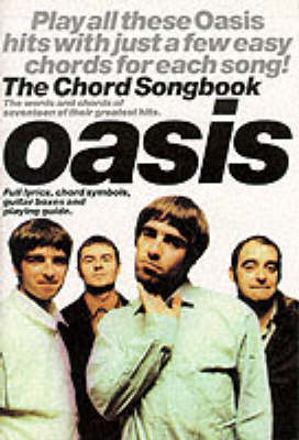 Oasis: The Chord Songbook (Paperback)