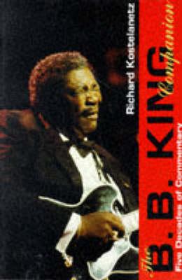 The B.B. King Companion - The Companion series (Paperback)
