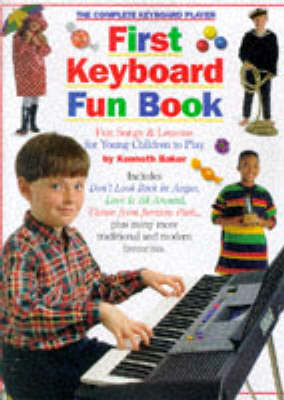 The Complete Keyboard Player: First Keyboard Fun Book (Paperback)