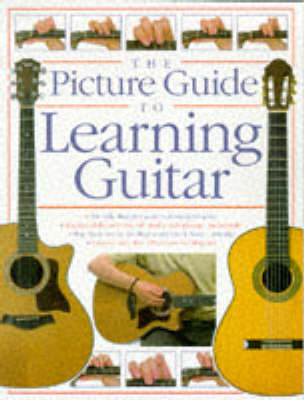 The Picture Guide To Playing Guitar (Paperback)