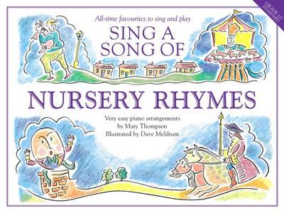 Sing A Song Of Nursery Rhymes (Paperback)
