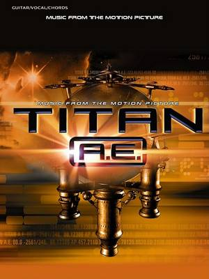 Music from the Motion Picture Titan A.E.