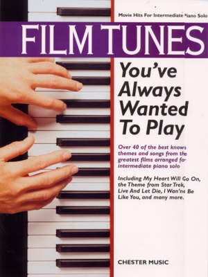 Film Tunes You've Always Wanted To Play (Paperback)