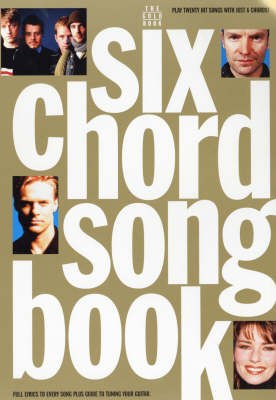 Six Chord Song Book: Gold - 6 Chord Songbook (Paperback)