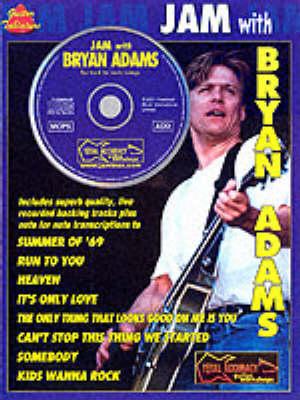 Jam With Bryan Adams (Paperback)