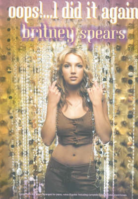 Britney Spears: Oops!... I Did it Again (Paperback)