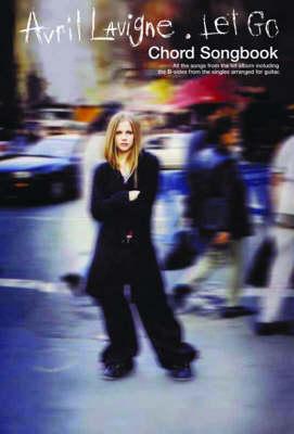 """Avril Lavigne: """"Let Go"""" Chord Songbook (Paperback)"""