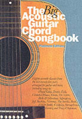 The Big Acoustic Guitar Chord Songbook (Platinum Edition): Platinum Edition (Paperback)