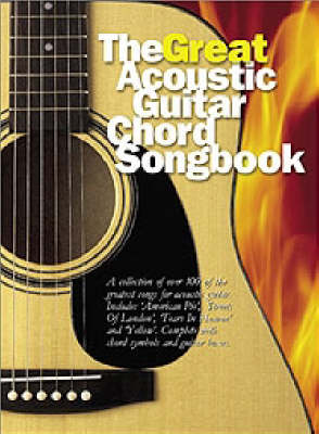 The Great Acoustic Guitar Chord Songbook (Paperback)
