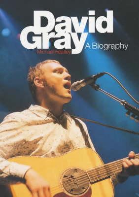 David Gray: A Biography (Paperback)