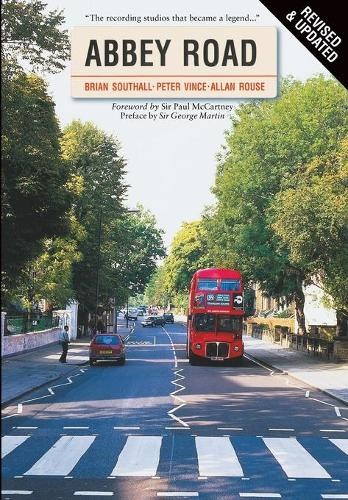 Abbey Road: The Story of the World's Most Famous Recording Studios (Paperback)