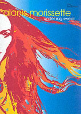 Alanis Morissette: Under Rug Swept (Paperback)