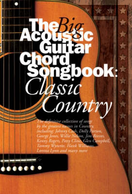The Big Acoustic Guitar Chord Songbook: Classic Country (Paperback)