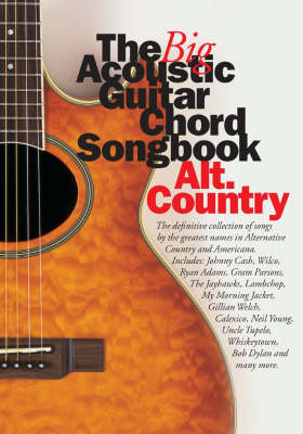 The Big Acoustic Guitar Chord Songbook: Alt.Country (Paperback)