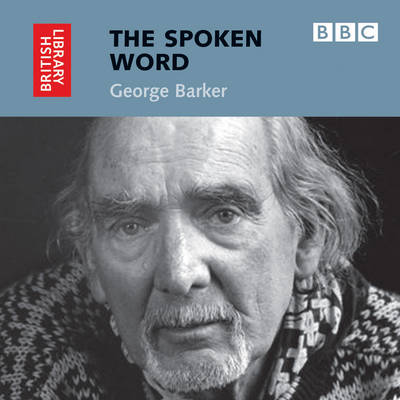 George Barker - The spoken Word (CD-Audio)