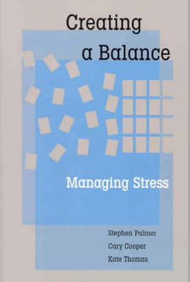 Creating a Balance: Managing Stress (Paperback)