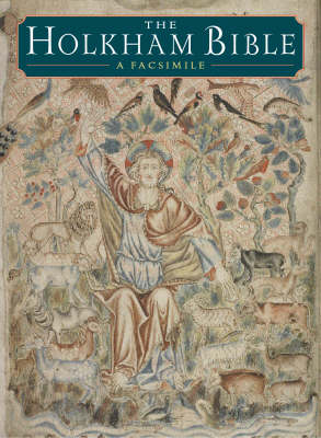 The Holkham Bible: A Facsimile (Hardback)