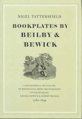 Bookplates by Beilby and Bewick (Hardback)