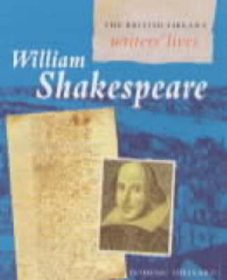 William Shakespeare - British Library Writers' Lives S. (Paperback)