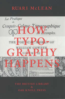 How Typography Happens (Paperback)
