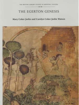 The Egerton Genesis - British Library Studies in Medieval Culture (Hardback)