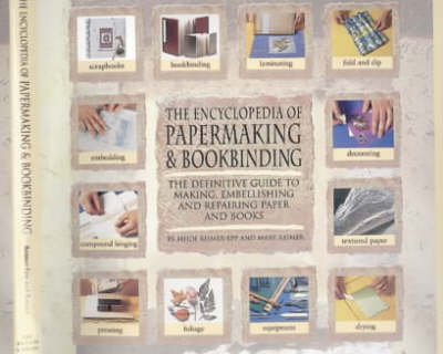 The Encyclopedia of Papermaking and Bookbinding (Hardback)