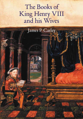 The Books of King Henry VIII and His Wives (Hardback)