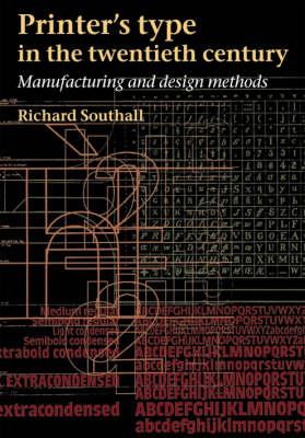 Printers Types in the Twentieth Century: Manufacturing and Design Methods (Hardback)