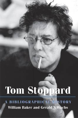 Tom Stoppard: A Bibliographical History