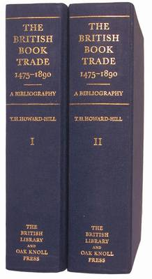 The British Book Trade 1475-1890: A Bibliography