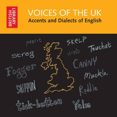 Voices of the UK: Accents and Dialects of English (CD-Audio)
