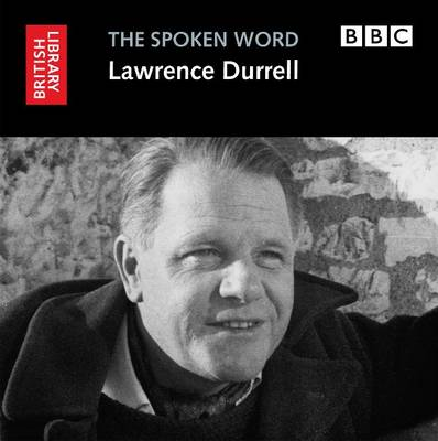 Lawrence Durrell - The spoken Word (CD-Audio)