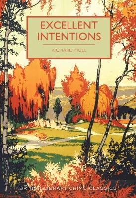 Excellent Intentions - British Library Crime Classics 55 (Paperback)
