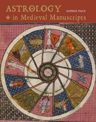 Astrology in Medieval Manuscripts (Hardback)