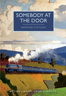 Somebody at the Door - British Library Crime Classics (Paperback)