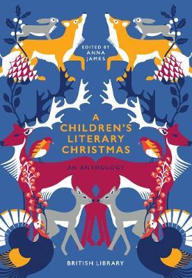 A Children's Literary Christmas: An Anthology (Hardback)