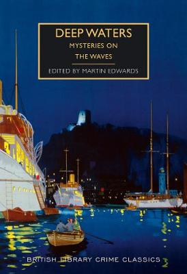 Deep Waters - British Library Crime Classics (Paperback)