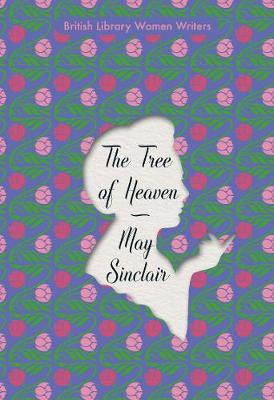 The Tree of Heaven by M. Sinclair | Waterstones
