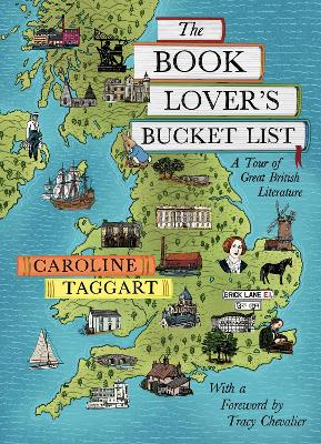 The Book Lover's Bucket List: A Tour of Great British Literature (Hardback)