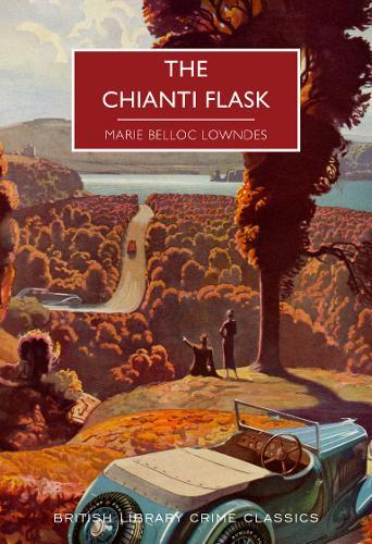 The Chianti Flask - British Library Crime Classics 91 (Paperback)